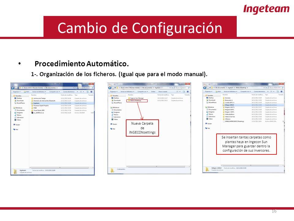 Cambio de Configuración Procedimiento Automático. 1-.