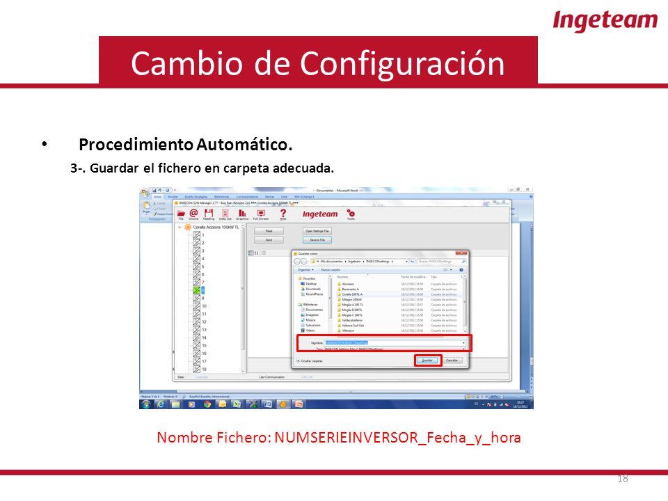 Cambio de Configuración Procedimiento Automático. 3-.