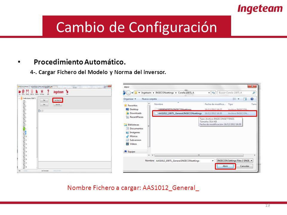 Cambio de Configuración Procedimiento Automático. 4-.