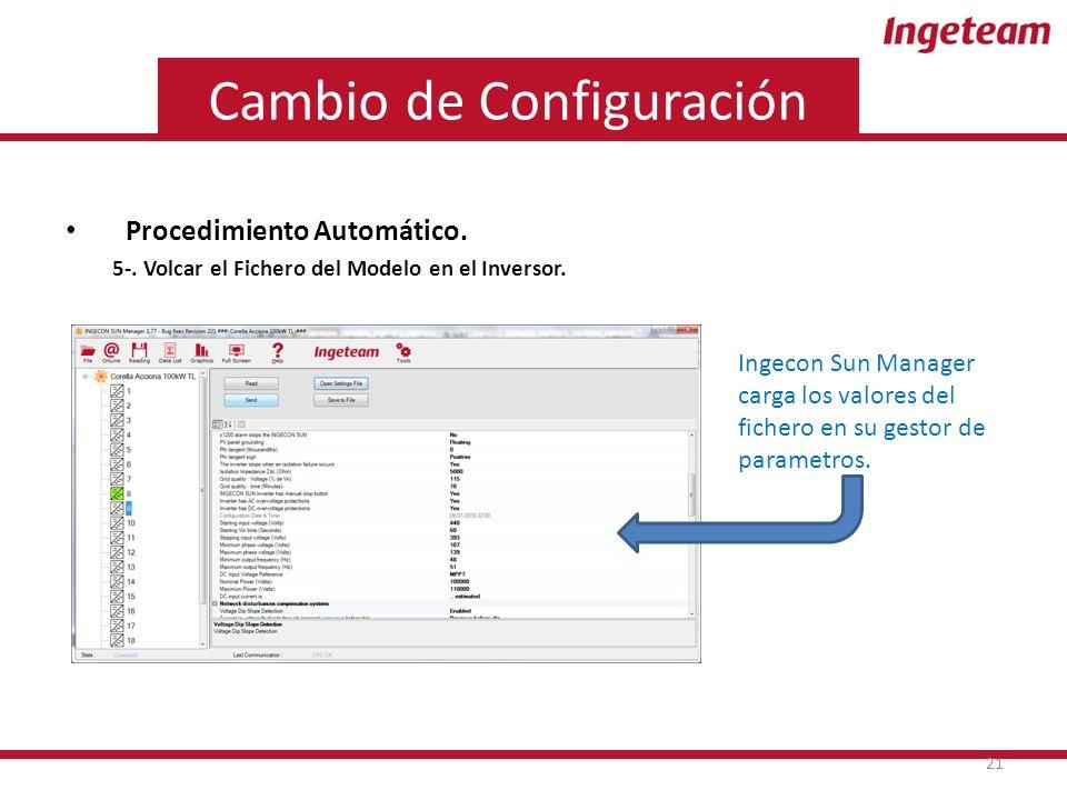 Cambio de Configuración Procedimiento Automático. 5-.