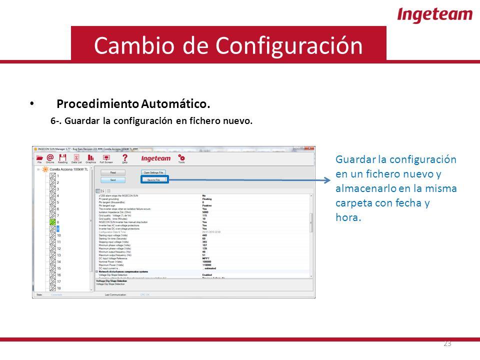 Cambio de Configuración Procedimiento Automático. 6-.