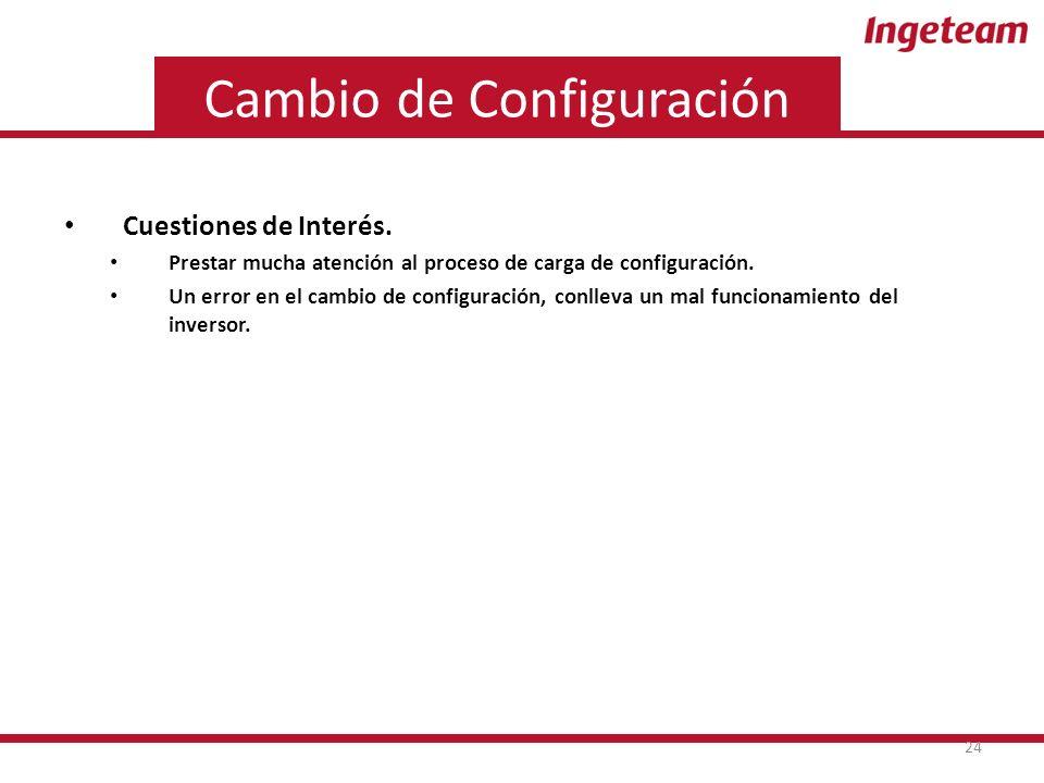 Cambio de Configuración Cuestiones de Interés.