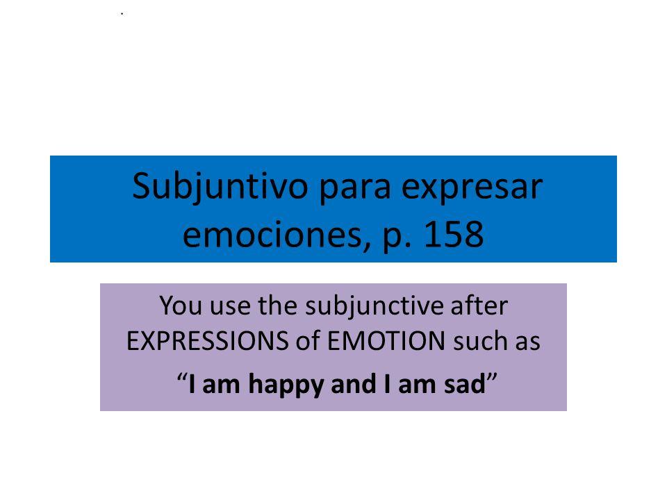 Subjuntivo para expresar emociones, p.