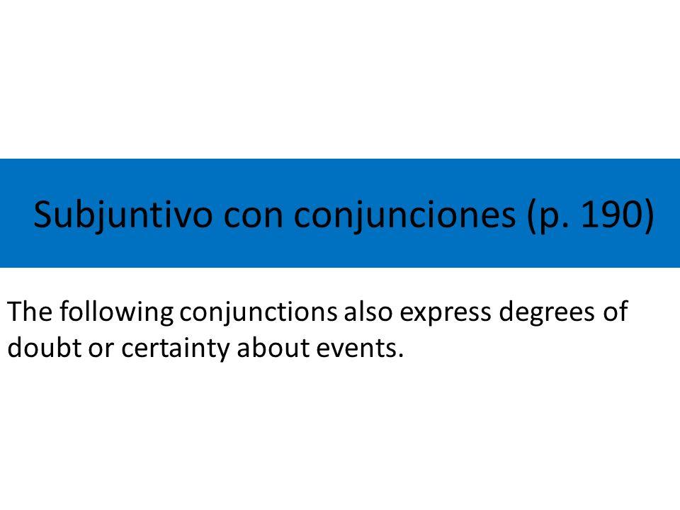 Subjuntivo con conjunciones (p.