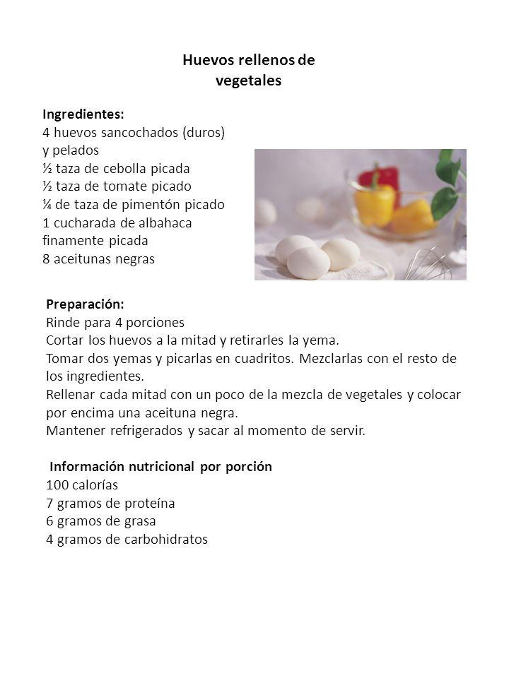 Huevos rellenos de vegetales Ingredientes: 4 huevos sancochados (duros) y pelados ½ taza de cebolla picada ½ taza de tomate picado ¼ de taza de piment