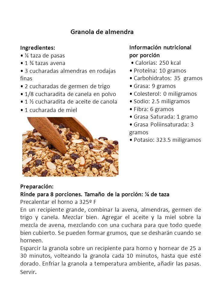 Granola de almendra Ingredientes: ¼ taza de pasas 1 ¾ tazas avena 3 cucharadas almendras en rodajas finas 2 cucharadas de germen de trigo 1/8 cucharad