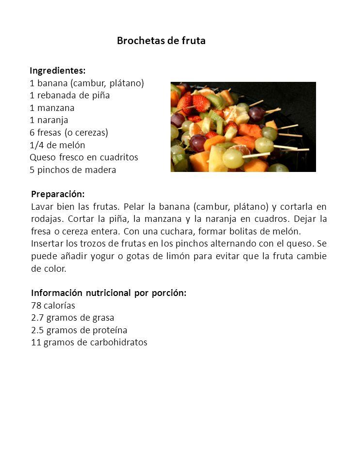 Brochetas de fruta Ingredientes: 1 banana (cambur, plátano) 1 rebanada de piña 1 manzana 1 naranja 6 fresas (o cerezas) 1/4 de melón Queso fresco en c