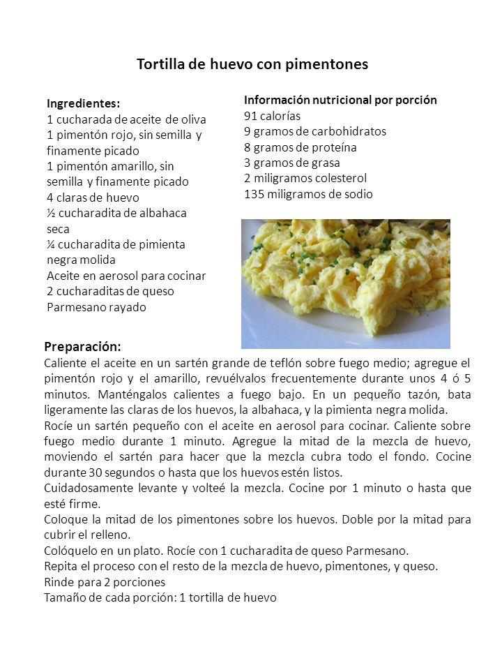 Tortilla de huevo con pimentones Ingredientes: 1 cucharada de aceite de oliva 1 pimentón rojo, sin semilla y finamente picado 1 pimentón amarillo, sin