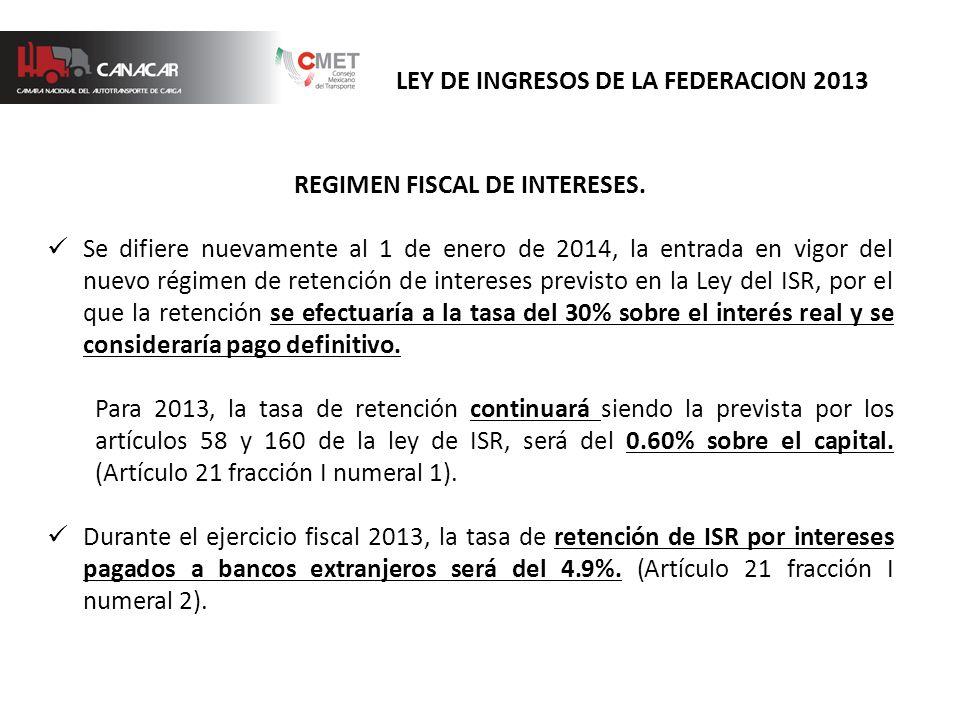 REGIMEN FISCAL DE INTERESES.