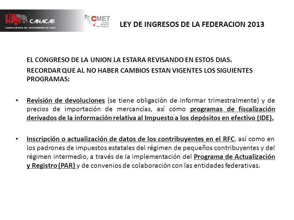 EL CONGRESO DE LA UNION LA ESTARA REVISANDO EN ESTOS DIAS.