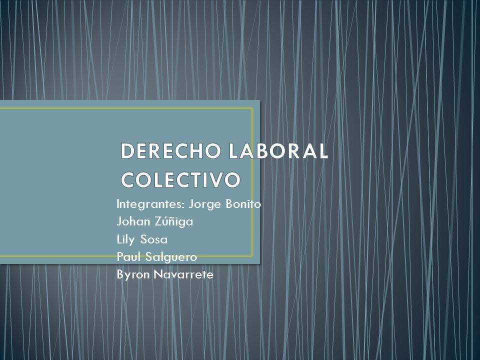 Integrantes: Jorge Bonito Johan Zúñiga Lily Sosa Paul Salguero Byron Navarrete