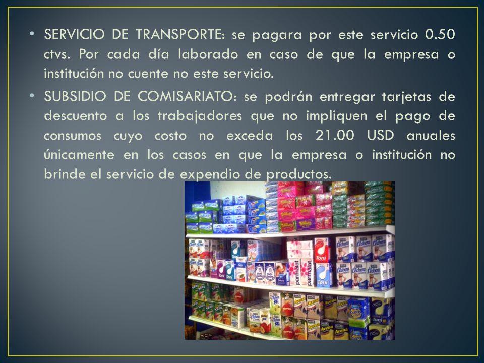 SERVICIO DE TRANSPORTE: se pagara por este servicio 0.50 ctvs.