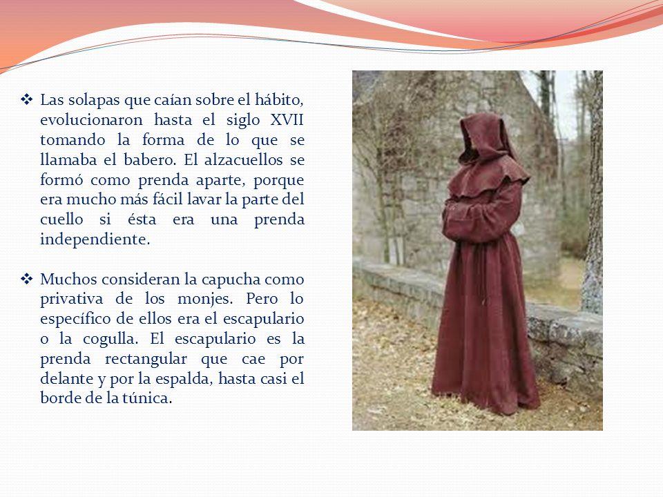 En el clero secular, la capucha se llevaba no en el hábito talar, sino en la muceta.