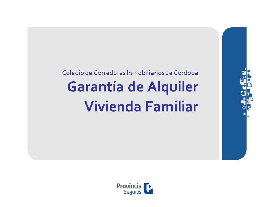 Colegio de Corredores Inmobiliarios de Córdoba Garantía de Alquiler Vivienda Familiar