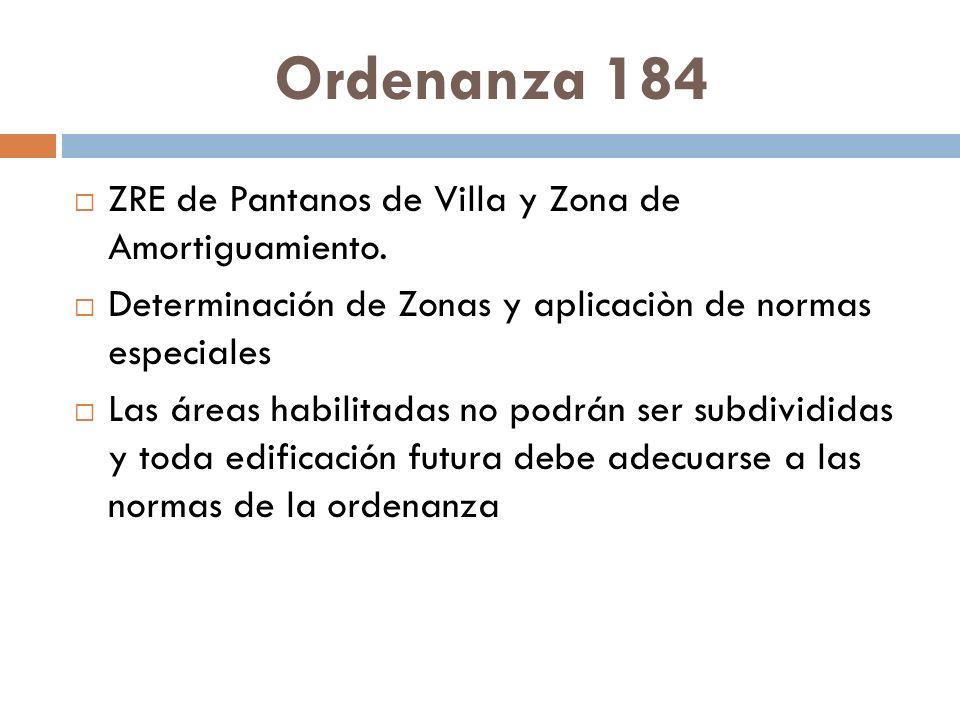 Ordenanza 184 ZRE de Pantanos de Villa y Zona de Amortiguamiento. Determinación de Zonas y aplicaciòn de normas especiales Las áreas habilitadas no po
