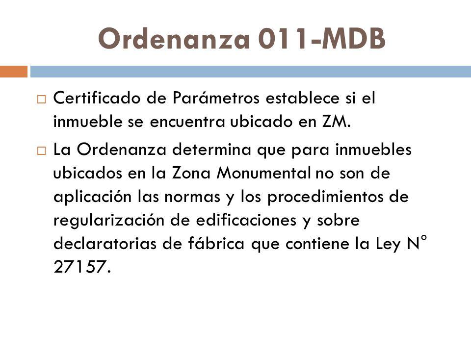 Ordenanza 011-MDB Certificado de Parámetros establece si el inmueble se encuentra ubicado en ZM. La Ordenanza determina que para inmuebles ubicados en