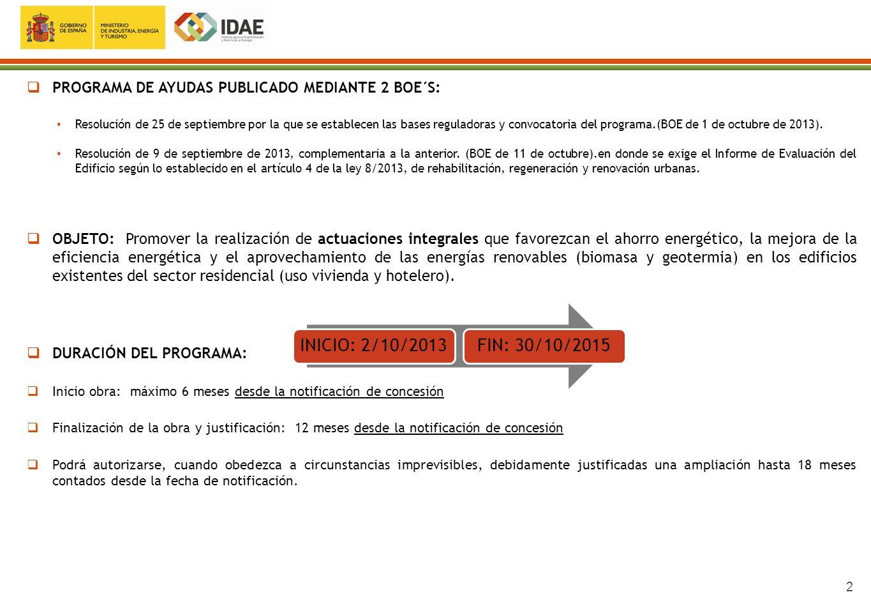2 PROGRAMA DE AYUDAS PUBLICADO MEDIANTE 2 BOE´S: Resolución de 25 de septiembre por la que se establecen las bases reguladoras y convocatoria del prog