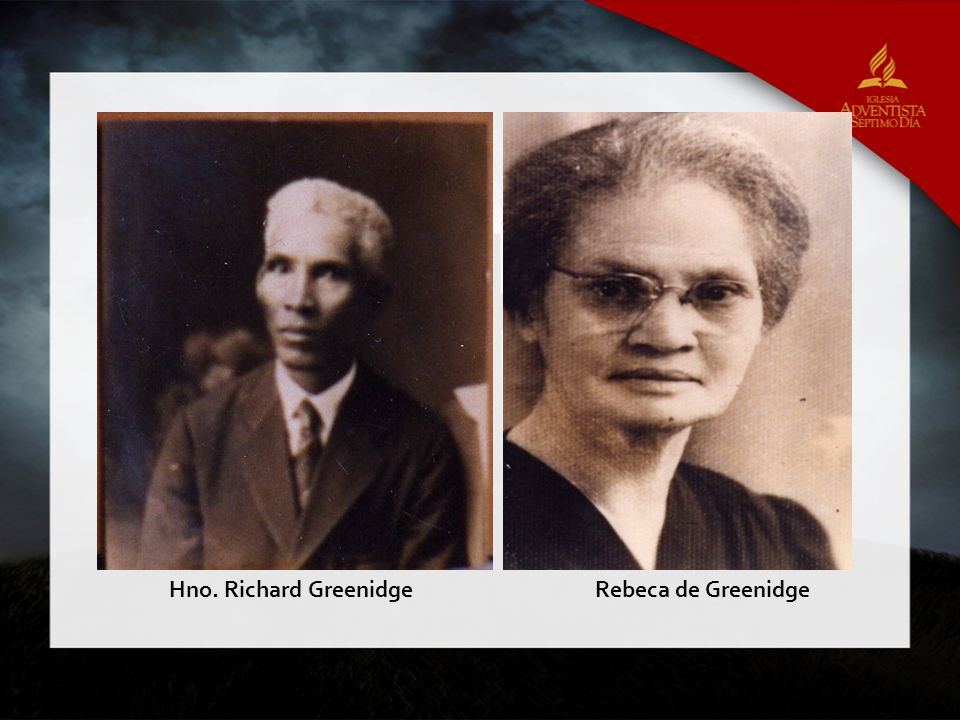 Hno. Richard GreenidgeRebeca de Greenidge