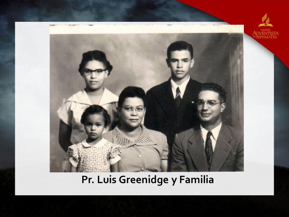 Pr. Luis Greenidge y Familia