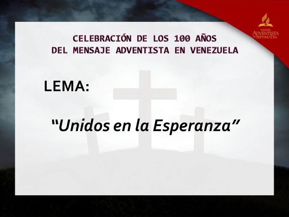 Unidos en la Esperanza LEMA: