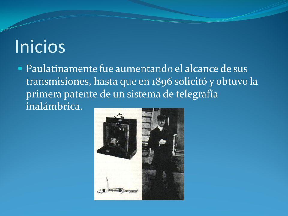 Inicios Paulatinamente fue aumentando el alcance de sus transmisiones, hasta que en 1896 solicitó y obtuvo la primera patente de un sistema de telegra