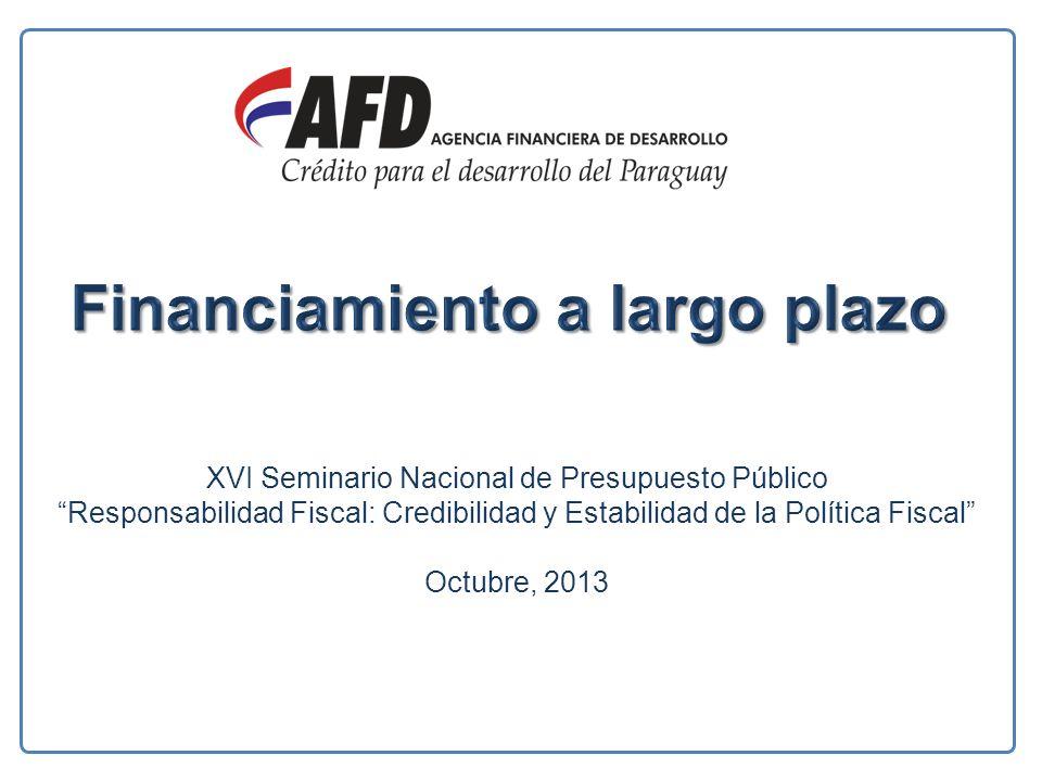 XVI Seminario Nacional de Presupuesto Público Responsabilidad Fiscal: Credibilidad y Estabilidad de la Política Fiscal Octubre, 2013