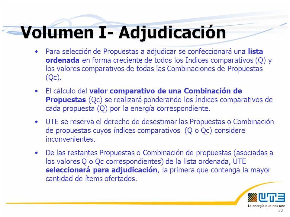Para selección de Propuestas a adjudicar se confeccionará una lista ordenada en forma creciente de todos los Índices comparativos (Q) y los valores comparativos de todas las Combinaciones de Propuestas (Qc).