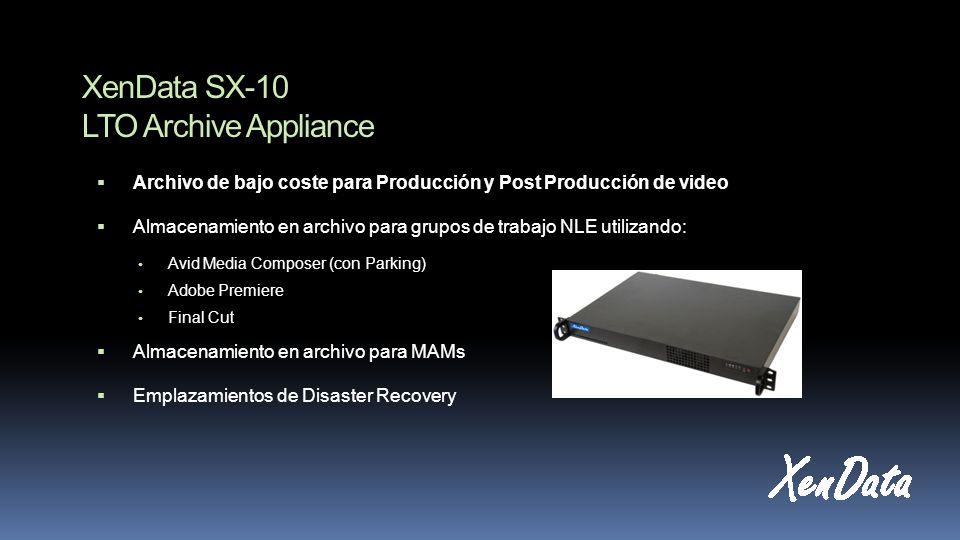 XenData SX-10 LTO Archive Appliance Archivo de bajo coste para Producción y Post Producción de video Almacenamiento en archivo para grupos de trabajo NLE utilizando: Avid Media Composer (con Parking) Adobe Premiere Final Cut Almacenamiento en archivo para MAMs Emplazamientos de Disaster Recovery