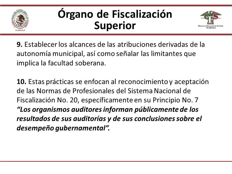 Órgano de Fiscalización Superior 9.