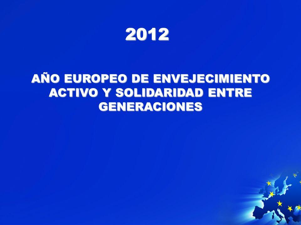 2012 AÑO EUROPEO DE ENVEJECIMIENTO ACTIVO Y SOLIDARIDAD ENTRE GENERACIONES