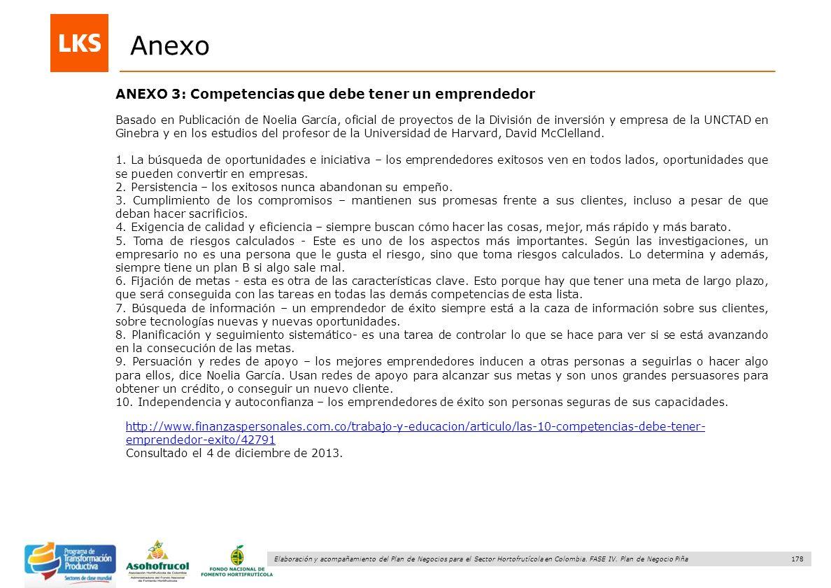 178 Elaboración y acompañamiento del Plan de Negocios para el Sector Hortofrutícola en Colombia. FASE IV. Plan de Negocio Piña ANEXO 3: Competencias q
