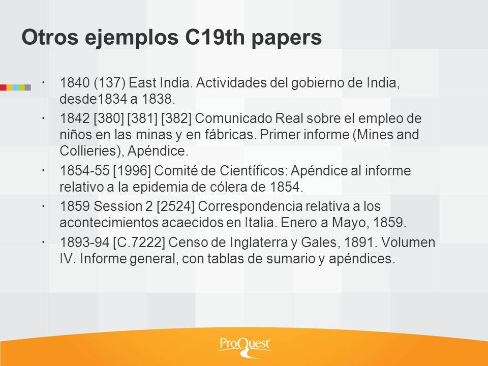 Otros ejemplos C19th papers 1840 (137) East India. Actividades del gobierno de India, desde1834 a 1838. 1842 [380] [381] [382] Comunicado Real sobre e