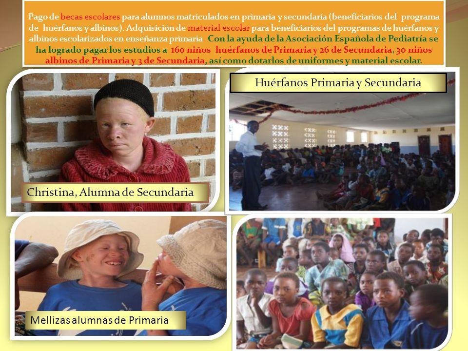 Pago de becas escolares para alumnos matriculados en primaria y secundaria (beneficiarios del programa de huérfanos y albinos).