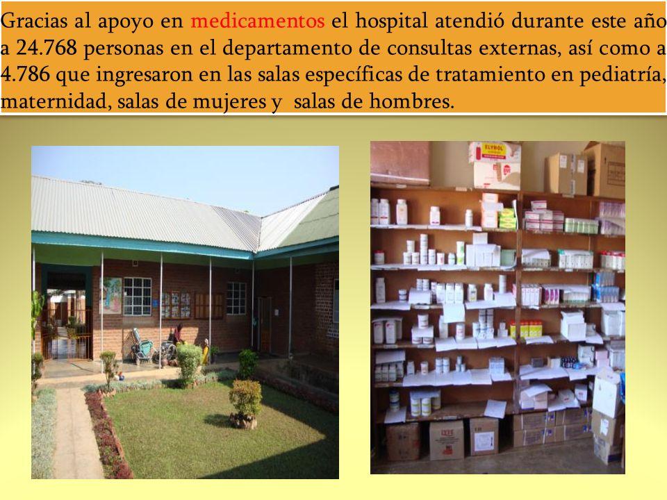 Gracias al apoyo en medicamentos el hospital atendió durante este año a 24.768 personas en el departamento de consultas externas, así como a 4.786 que ingresaron en las salas específicas de tratamiento en pediatría, maternidad, salas de mujeres y salas de hombres.