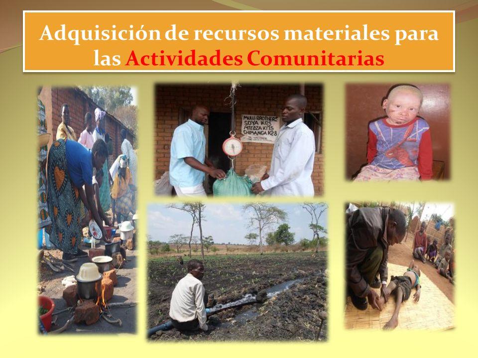 Adquisición de recursos materiales para las Actividades Comunitarias