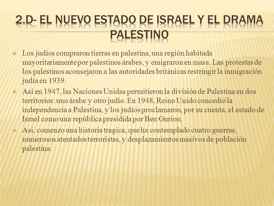 Los judíos compraron tierras en palestina, una región habitada mayoritariamente por palestinos árabes, y emigraron en masa. Las protestas de los pales