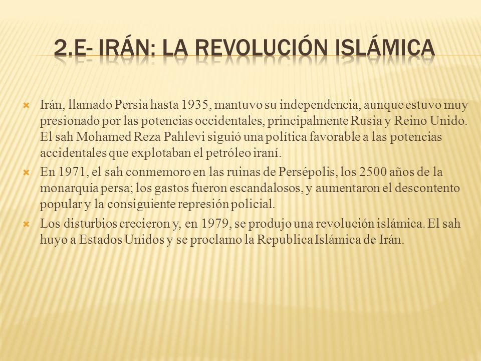 Irán, llamado Persia hasta 1935, mantuvo su independencia, aunque estuvo muy presionado por las potencias occidentales, principalmente Rusia y Reino U