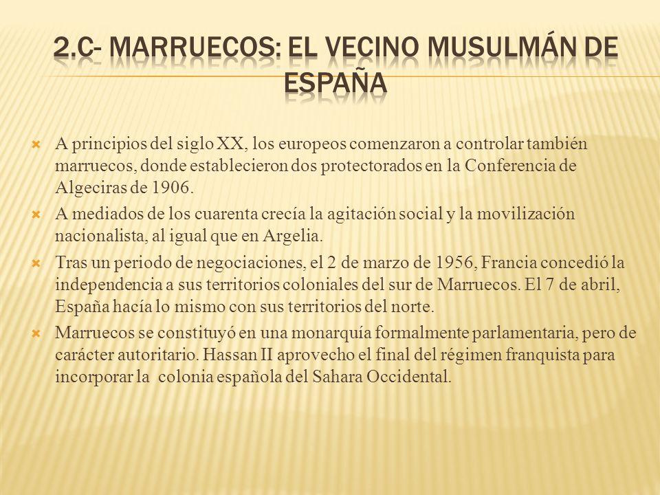 A principios del siglo XX, los europeos comenzaron a controlar también marruecos, donde establecieron dos protectorados en la Conferencia de Algeciras