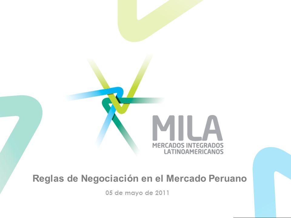 05 de mayo de 2011 Reglas de Negociación en el Mercado Peruano