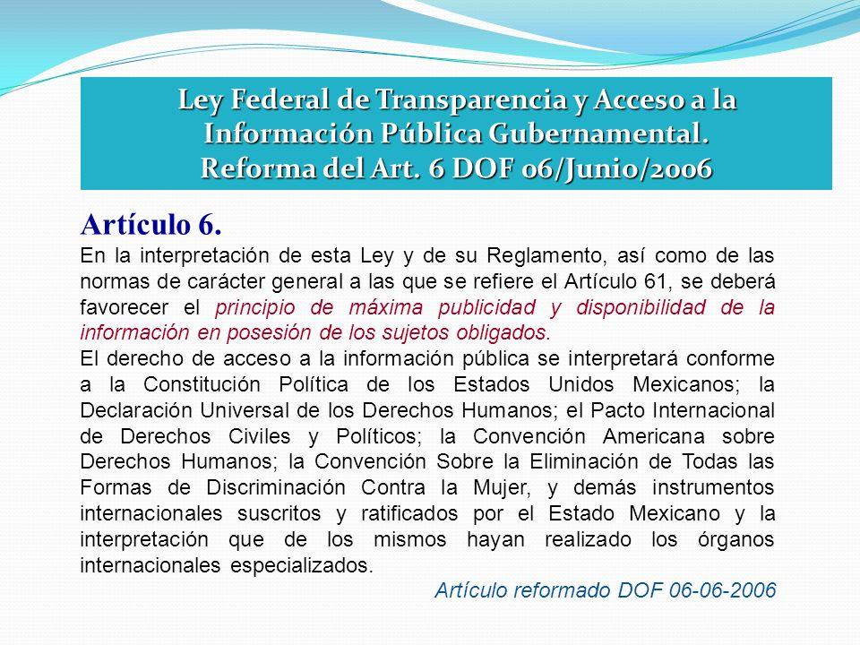 Artículo 6. En la interpretación de esta Ley y de su Reglamento, así como de las normas de carácter general a las que se refiere el Artículo 61, se de