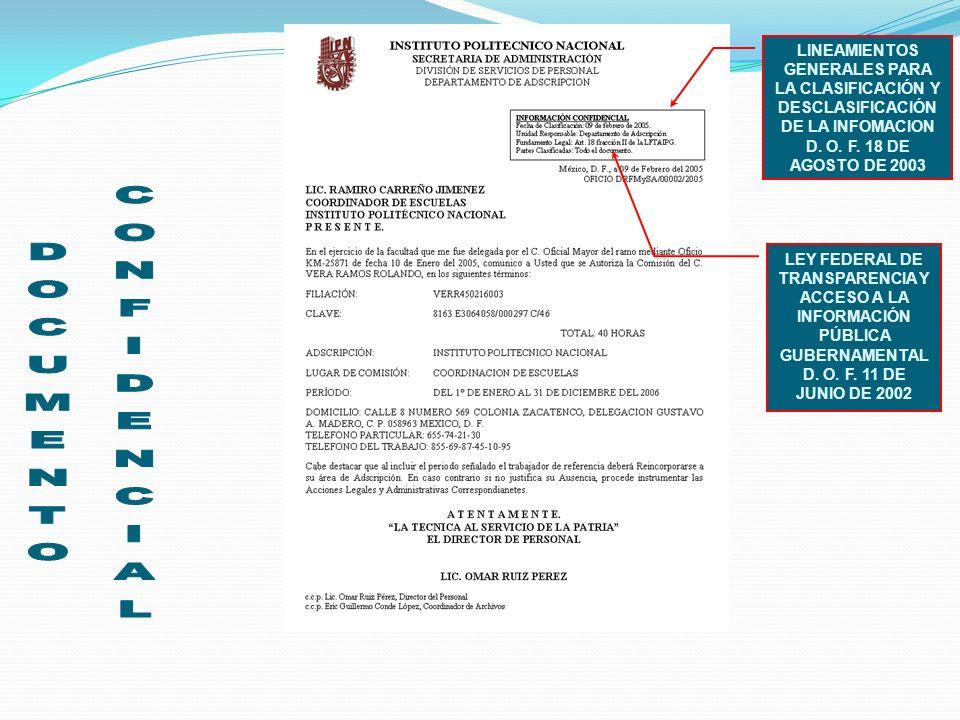 LINEAMIENTOS GENERALES PARA LA CLASIFICACIÓN Y DESCLASIFICACIÓN DE LA INFOMACION D. O. F. 18 DE AGOSTO DE 2003 LEY FEDERAL DE TRANSPARENCIA Y ACCESO A