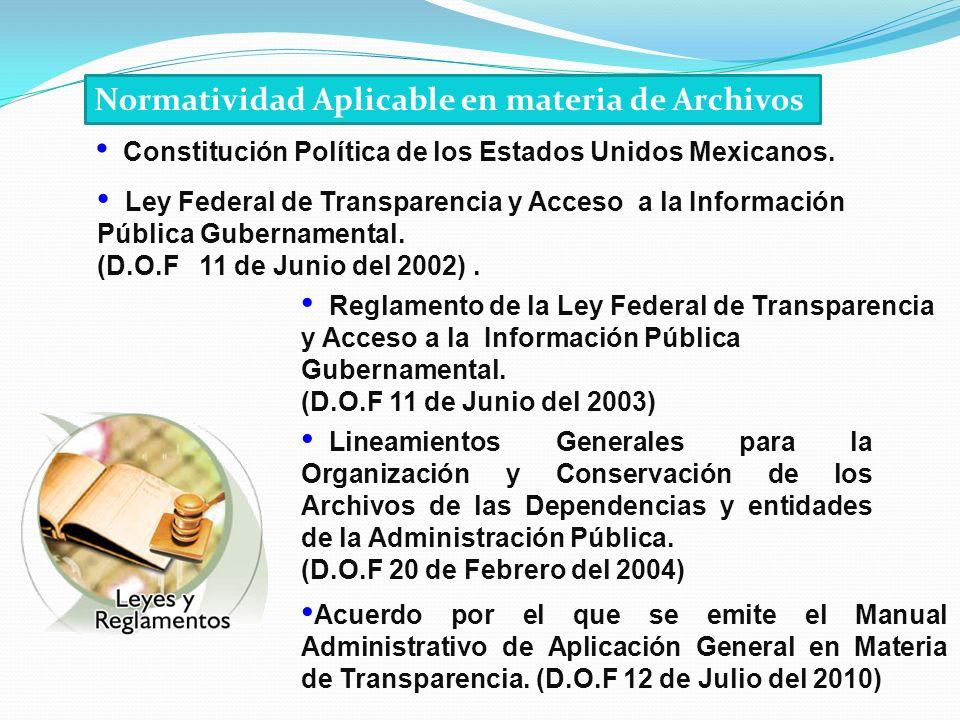 Lineamientos Generales para la Organización y Conservación de los Archivos de las Dependencias y entidades de la Administración Pública. (D.O.F 20 de