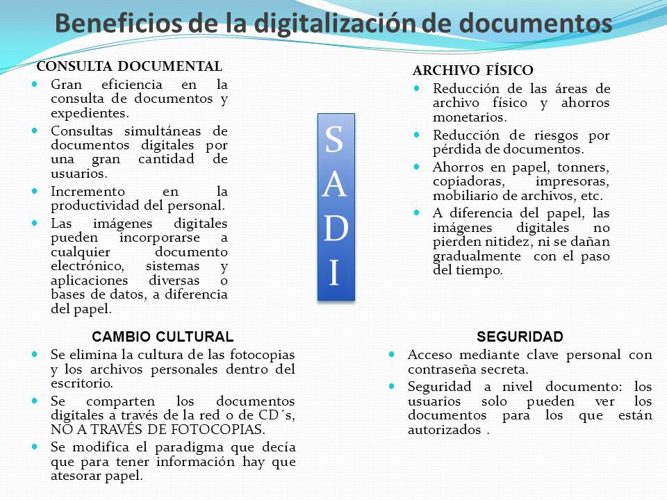 Beneficios de la digitalización de documentos CONSULTA DOCUMENTAL Gran eficiencia en la consulta de documentos y expedientes. Consultas simultáneas de