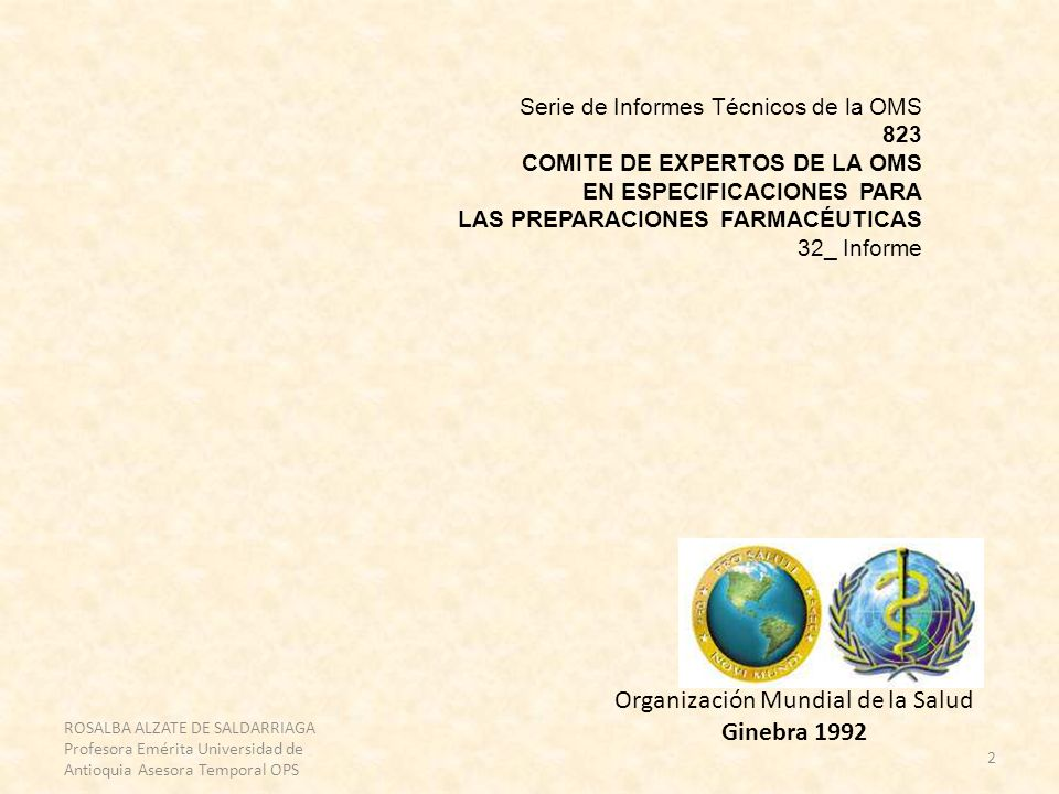 2 Serie de Informes Técnicos de la OMS 823 COMITE DE EXPERTOS DE LA OMS EN ESPECIFICACIONES PARA LAS PREPARACIONES FARMACÉUTICAS 32_ Informe Organizac