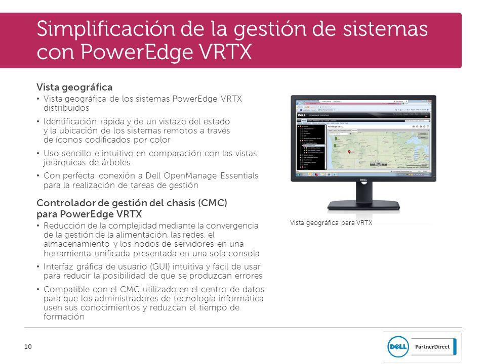 10 Simplificación de la gestión de sistemas con PowerEdge VRTX Vista geográfica Vista geográfica de los sistemas PowerEdge VRTX distribuidos Identific
