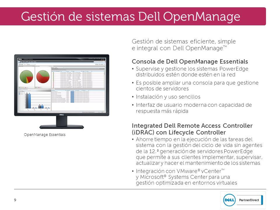9 Gestión de sistemas Dell OpenManage Gestión de sistemas eficiente, simple e integral con Dell OpenManage Consola de Dell OpenManage Essentials Super