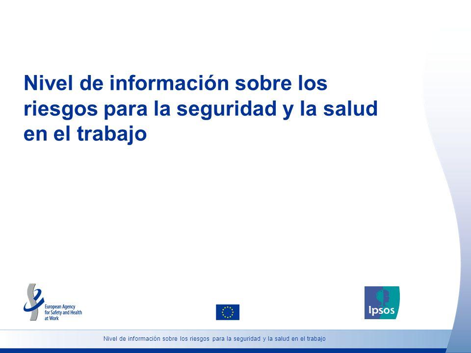 Nivel de información sobre los riesgos para la seguridad y la salud en el trabajo