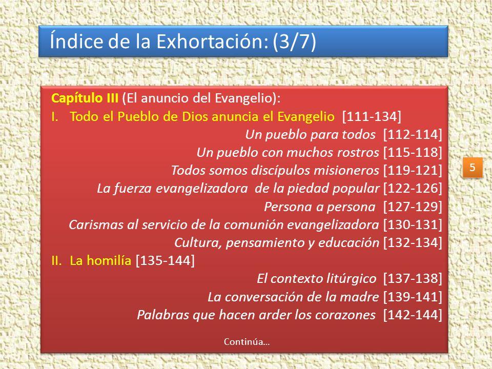 Índice de la Exhortación: (4/7) Capítulo III (El anuncio del Evangelio): III.La preparación de la predicación [145-159] El culto a la verdad [146-148] La personalización de la Palabra [149-151] La lectura espiritual [152-153] Un oído en el pueblo [154-155] Recursos pedagógicos [156-159] IV.Una evangelización para la profundización del Kerygma [160-175] Una catequesis kerygmática y mistagógica [163-168] El acompañamiento personal de los procesos de crecimiento [169-173] En torno a la Palabra de Dos [174-175] Capítulo III (El anuncio del Evangelio): III.La preparación de la predicación [145-159] El culto a la verdad [146-148] La personalización de la Palabra [149-151] La lectura espiritual [152-153] Un oído en el pueblo [154-155] Recursos pedagógicos [156-159] IV.Una evangelización para la profundización del Kerygma [160-175] Una catequesis kerygmática y mistagógica [163-168] El acompañamiento personal de los procesos de crecimiento [169-173] En torno a la Palabra de Dos [174-175] 6 6