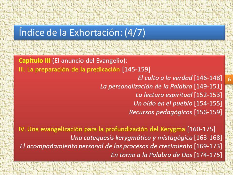 Índice de la Exhortación: (5/7) Capítulo IV (La dimensión social de la evangelización): I.Las repercusiones comunitarias y sociales del Kerygma [176-185] Confesión de la fe y compromiso social [178-179] El Reino que nos reclama [180-181] La enseñanza de la Iglesia sobre cuestiones sociales [182-185] II.La inclusión social de los pobres [186-216] Unidos a Dios escuchamos un clamor [187-192] Fidelidad al Evangelio para no correr en vano [193-196] El lugar privilegiado de los pobres en el Pueblo de Dios [197-201] Economía y distribución del ingreso [202-208] Cuidar la fragilidad [209-216] Continúa….
