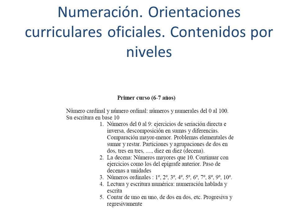 Numeración. Orientaciones curriculares oficiales. Contenidos por niveles